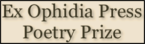 Ex Ophidia Press 3rd Annual Poetry Prize