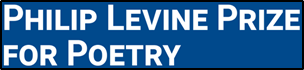 Philip Levine Prize for Poetry