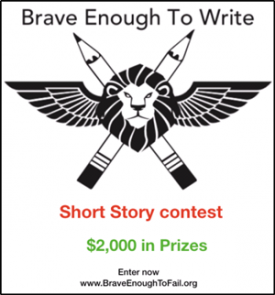 Brave Enough To Write Short Story Contest